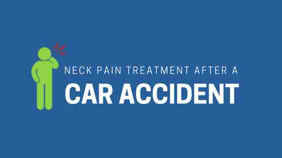 car accident neck pain treatment