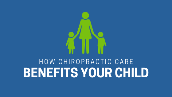 how chiropractic can benefit your child