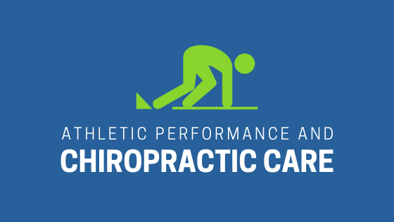 athletic performance and chiropractic care